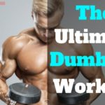 Dumbbell Workout Plan   7 Best Dumbbell Workout Routines