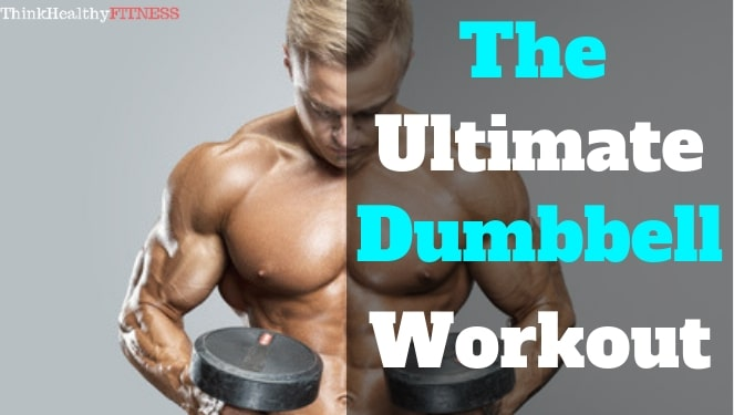 Ultimate Dumbbell Workout