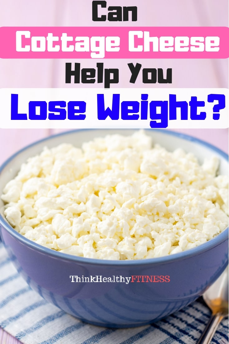 is cottage cheese good for weight loss