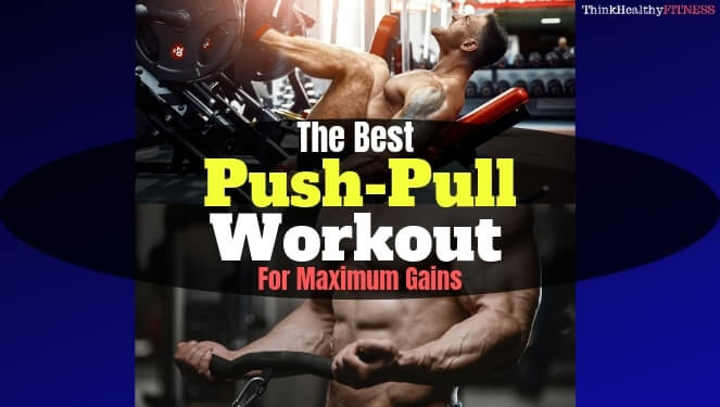 Push-Pull Workout
