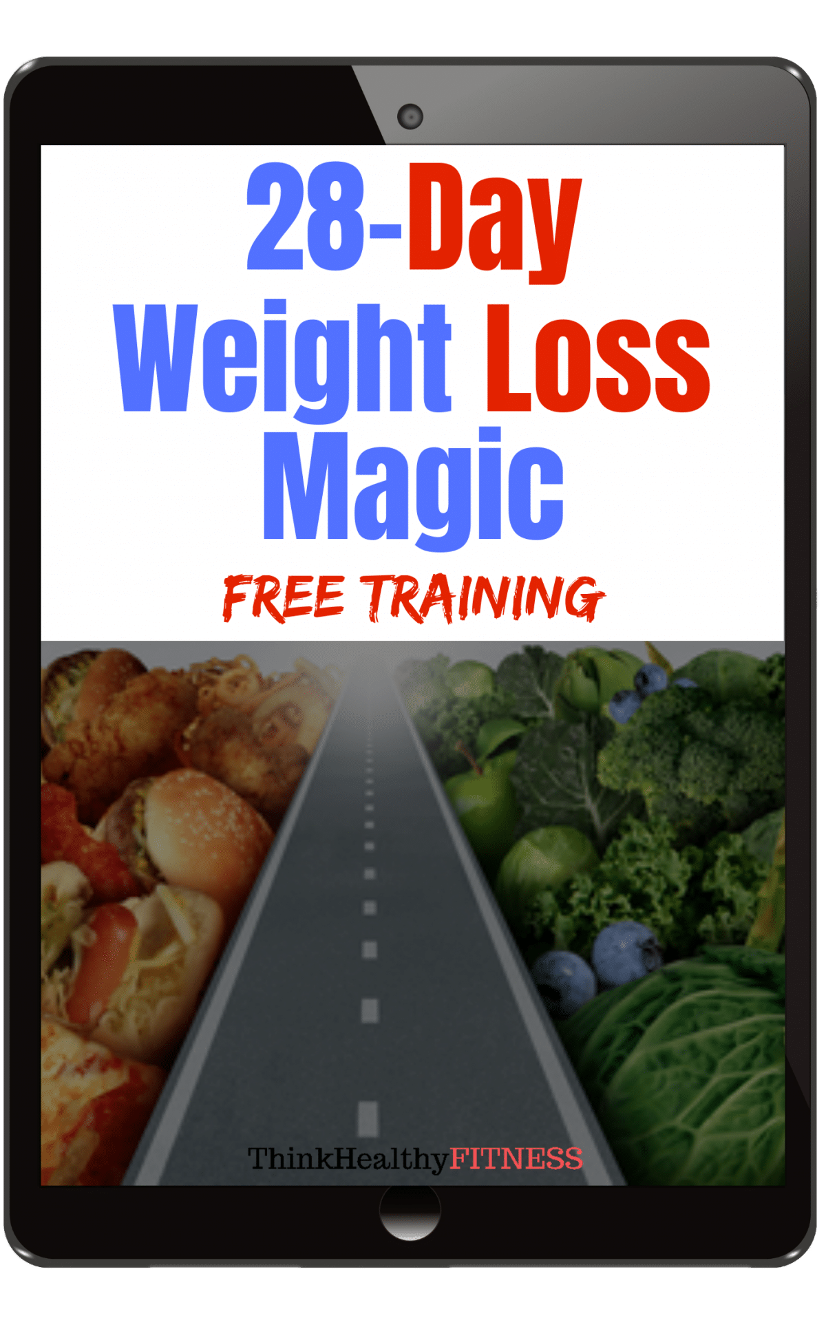 Lose weight for weigh in today